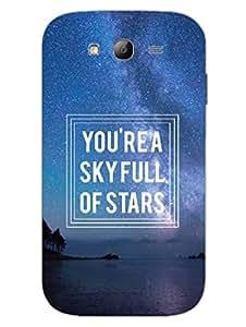 Sky Full Of Stars - Starry Night - Designer Printed Hard Back Shell Case Cover for Samsung Grand Duos Superior Matte Finish Samsung Grand Duos Cover Case