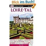 Loire-Tal: Chateaux - Geschichte - Son et Lumière - Wein - Gärten - Chartres - Orléans - Museen - Brücken - Natur...