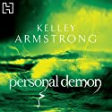 Personal Demon Audiobook by Kelley Armstrong Narrated by Laural Merlington, Todd McLaren