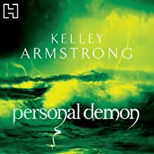 Personal Demon (       UNABRIDGED) by Kelley Armstrong Narrated by Laural Merlington, Todd McLaren