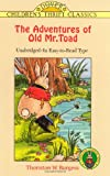 The Adventures of Old Mr. Toad (Dover Childrens Thrift Classics)