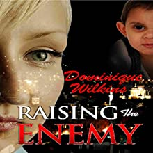 Raising the Enemy (       UNABRIDGED) by Dominique Wilkins Narrated by Kim Norman