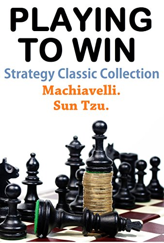 Sun Tzu - Playing To Win: Strategy Classic Collection (English Edition)