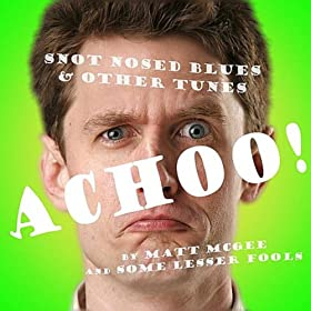 Achoo! (Snot - Nosed Blues and Other Tunes)