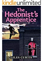 The Hedonist's Apprentice (A Raucous Tom Sharpe Style Comedy)