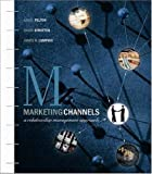 img - for Marketing Channels: A Relationship Management Approach by Lou E Pelton (2001-08-24) book / textbook / text book