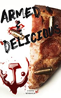 Armed & Delicious by Nathan Aylor ebook deal