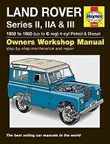Land Rover Series II, Iia and III Petrol and Diesel Service and Repair Manual: 1958 to 1985 (Haynes Service and Repair Manuals)