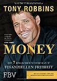 Money - Die 7 einfachen Schritte zur finanziellen Freiheit