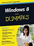 Windows 8 para Dummies (Para Dummies / for Dummies) (Spanish Edition)