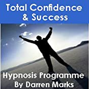 The Total Confidence & Success Programme | [Darren Marks]
