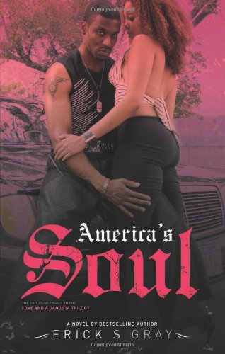 America'S Soul (Love And A Gangsta Trilogy)