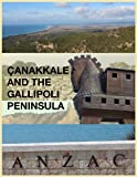 img - for  anakkale and the Gallipoli Peninsula book / textbook / text book