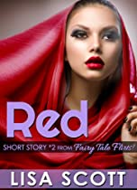RED (SHORT STORY 2 FROM FAIRY TALE FLIRTS!) (FAIRY TALE FLIRTS! 5 ROMANTIC SHORT STORIES BOOK 4)