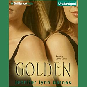 Golden | [Jennifer Lynn Barnes]