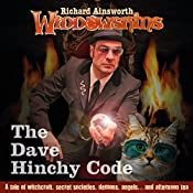 The Dave Hinchy Code: Widdowshins Book 2 | Richard Ainsworth