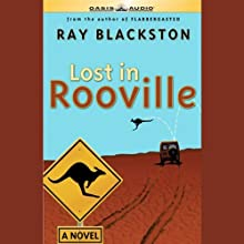 Lost in Rooville (       UNABRIDGED) by Ray Blackston Narrated by Andrew Peterson