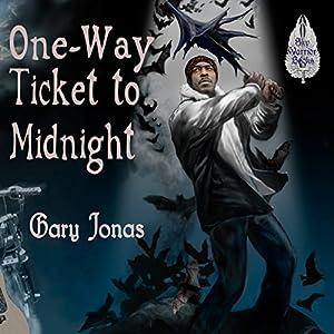One-Way Ticket to Midnight Audiobook