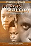 img - for By Tyrone C. Howard Black Male(d): Peril and Promise in the Education of African American Males (Multicultural Education book / textbook / text book