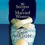 The Secrets of Married Women | Carol Mason
