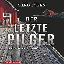 Der letzte Pilger (Ein Fall für Tommy Bergmann 1) Hörbuch von Gard Sveen Gesprochen von: Detlef Bierstedt