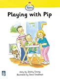 img - for Playing with Pip Story Street Stage Step 1, Storybook 7 (Literacy Land) book / textbook / text book