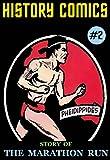 HISTORY COMICS: Issue #2 - Story of The Marathon Run