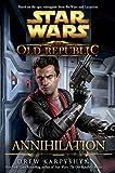 Drew Karpyshyn Star Wars The Old Republic Annihilation