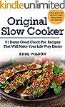 Original Slow Cooker: 51 Damn Good Cr...
