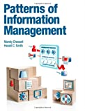 Patterns of Information Management (IBM Press)
