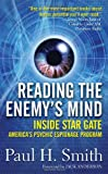 Reading the Enemy's Mind: Inside Star Gate: America's Psychic Espionage Program (0312875150) by Smith, Paul