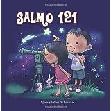 Salmo 121: Dios cuida por nosotros: 4 (Capítulos de la Biblia para niños)