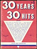img - for 30 Years, 30 Hits: Words & Music Complete book / textbook / text book