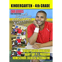 Seated Classroom Exercises Volume 1 (Grades K-4)