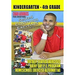 Seated Classroom Exercises Volume 1 (Grades K-4)