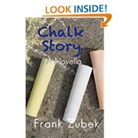 Chalk Story A Novella