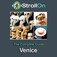 Strollon: The Complete Venice Guide Audiobook by  Strollon Narrated by Tyler Butterworth, Candida Gubbins