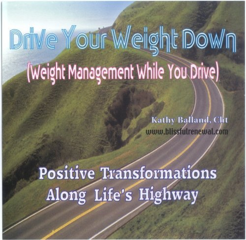 drive-your-weight-down-weight-management-while-you-drive-by-kathy-balland