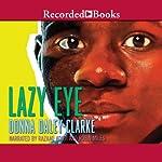 Lazy Eye | Donna Daley-Clarke