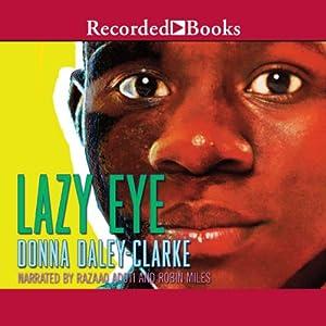 Lazy Eye | [Donna Daley-Clarke]