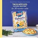 TAGLIATELLES LUSTUCRU LES 30 RECETTES CULTE