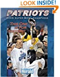 Patriots: Super Bowl Champions; This One Is for History!