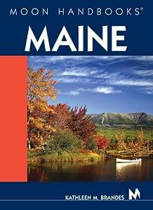 Moon Handbooks Coastal Maine Kathleen M. Brandes
