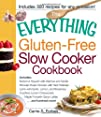 The Everything Gluten-Free Slow Cooker Cookbook: Includes Butternut Squash with Walnuts and Vanilla,…