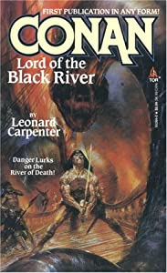 Conan Lord of the Black River by Leonard Carpenter