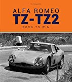 img - for Alfa Romeo TZ-TZ2: Nate per vincere/Born to win book / textbook / text book