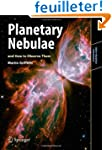 Planetary Nebulae and How to Observe...