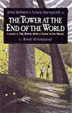 img - for The Tower at the End of the World (Action Packs) book / textbook / text book