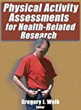 img - for Physical Activity Assessments for Health-Related Research by Gregory Welk (2002-08-28) book / textbook / text book