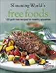 Slimming World's Free Foods: 120 Guil...